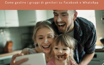 Gruppi di Genitori su Facebook e WhatsApp