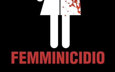 FEMMINICIDIO: abuso e violenza, riconoscere ed intervenire